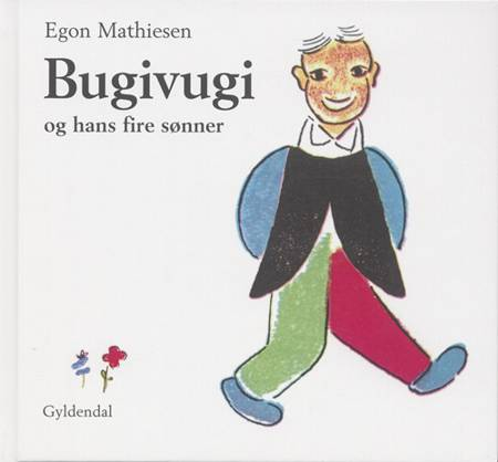 Bugivugi og hans fire sønner af Egon Mathiesen