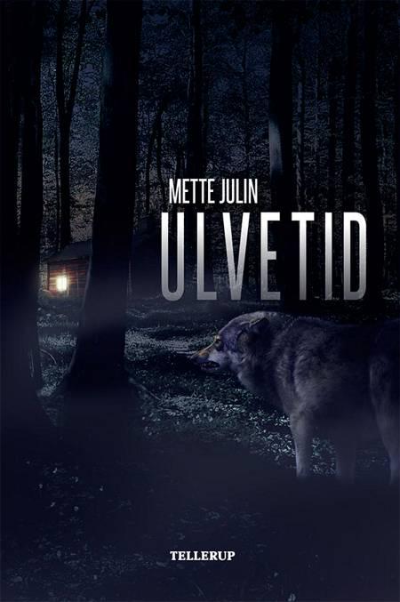 Ulvetid af Mette Julin