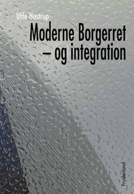 Moderne borgerret - og integration af Uffe Hastrup