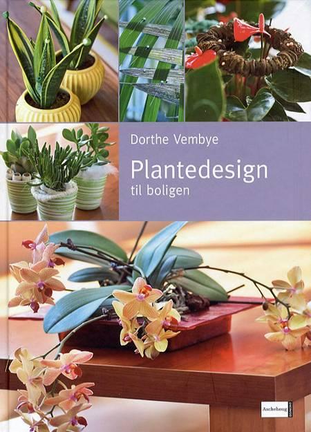 Plantedesign til boligen af Dorthe Vembye