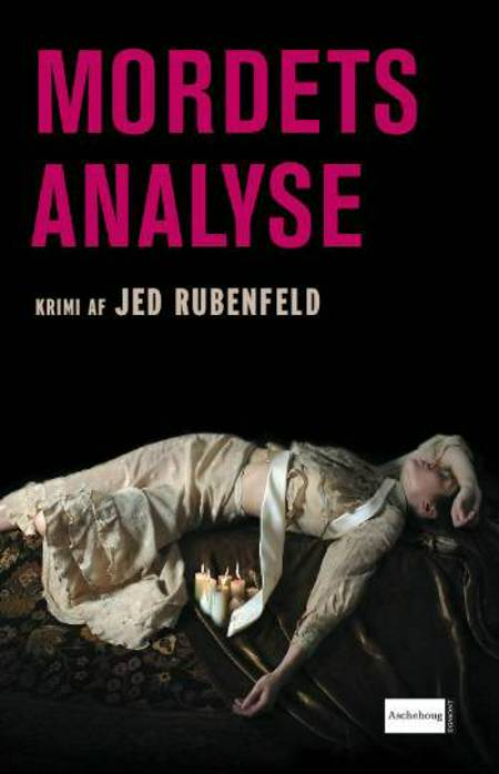 Mordets Analyse af Jed Rubenfeld