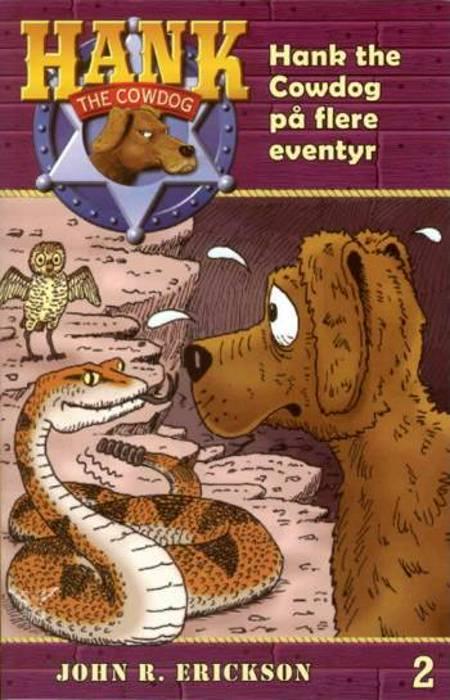 Hank the Cowdog på flere eventyr af John R. Erickson