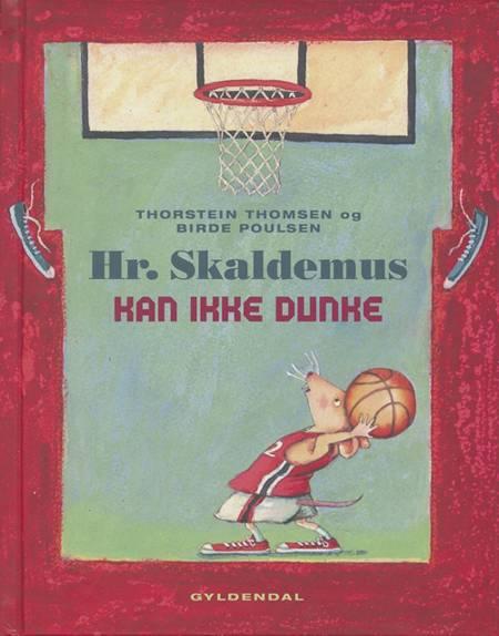 Hr. Skaldemus kan ikke dunke af Thorstein Thomsen
