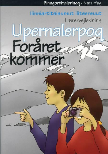 Upernalerpoq af Bjørn Laigaard, Benny Lindblad Johansen og Thor Hjarsen