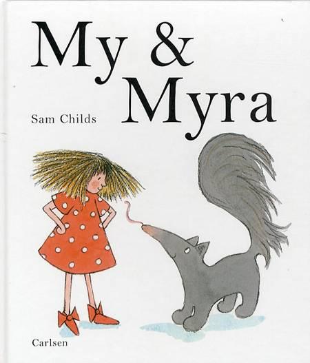My & Myra af Sam Childs