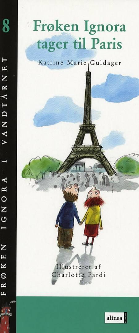 Frøken Ignora tager til Paris af Katrine Marie Guldager