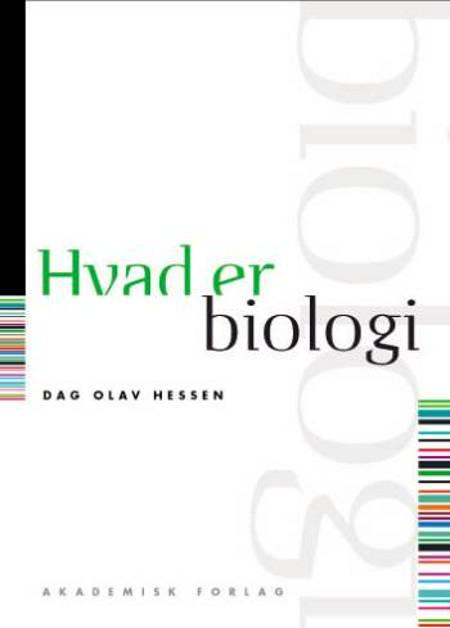 Hvad er biologi af Dag O. Hessen og Dag Olav Hessen