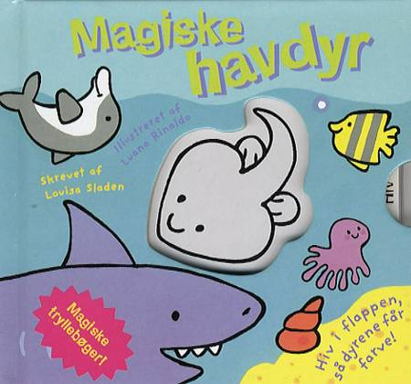 Magiske havdyr af Louisa Sladen og Luana Rinaldo