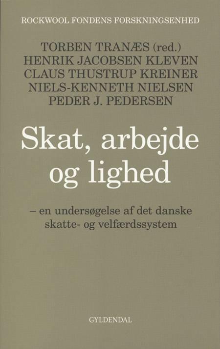 Skat, arbejde og lighed af Peder J. Pedersen og Claus Thustrup Kreiner