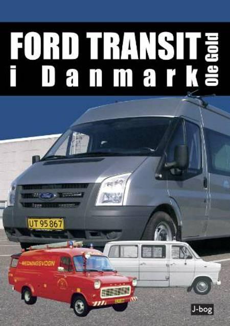 Ford Transit i Danmark af Ole Gold
