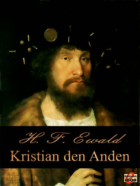 Kristian den Anden af H. F. Ewald