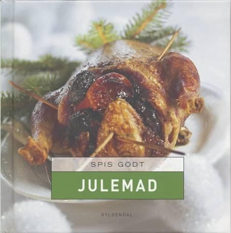 Spis godt - Julemad af Anne Skovgaard-Petersen