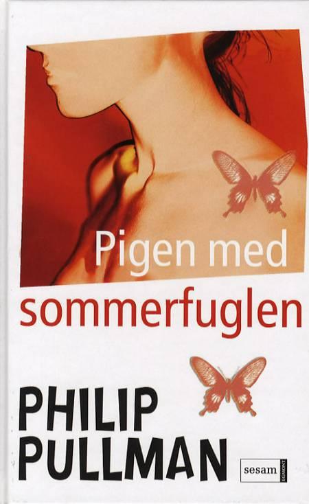 Pigen med sommerfuglen af Philip Pullman