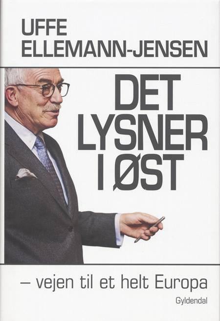 Det lysner i øst af Uffe Ellemann-Jensen