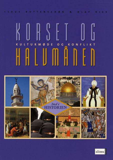 Korset og halvmånen af Olaf Ries, Claus Buttenschøn og Claus Buttenschön