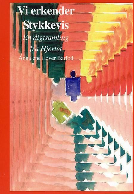 Vi erkender stykkevis af Annalene Lover Barfod