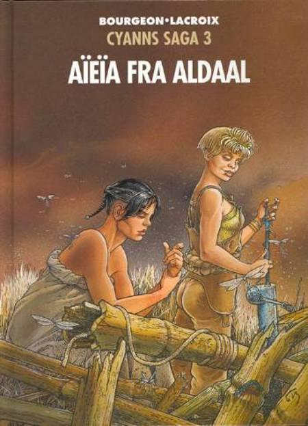Aïeïa fra Aldaal af Francois Bourgeon og Claude Lacroix