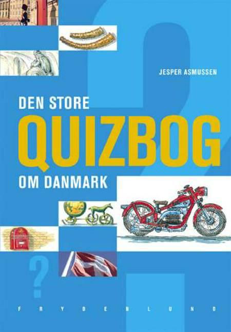 Den store quizbog om Danmark af Jesper Asmussen
