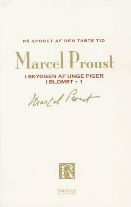 På sporet af den tabte tid: I skyggen af unge piger i blomst 1 af Marcel Proust