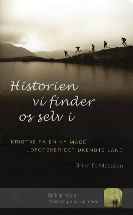 Historien vi finder os selv i af Brian D. McLaren