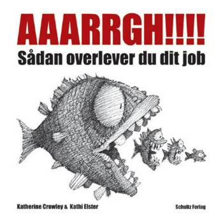 AAARRGH!!!! af Kathi Elster og Katherine Crowley