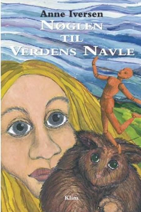 Nøglen til verdens navle af Anne Iversen