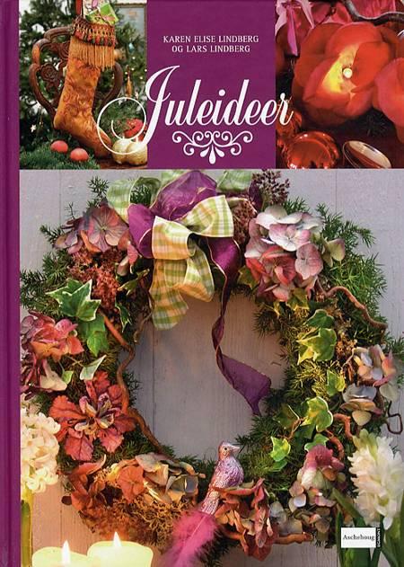 Juleideer af Karen Elise Lindberg, Lars Lindberg og Karen Lise Lindberg