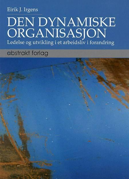 Den dynamiske organisasjon af Eirik J. Irgens
