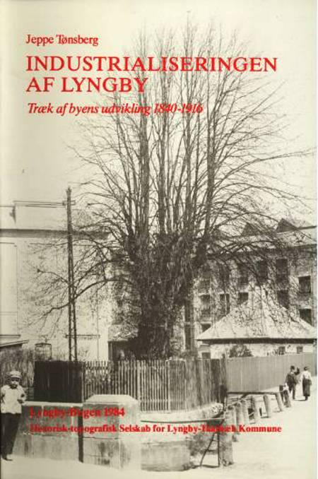 Industrialiseringen af Lyngby af Jeppe Tønsberg