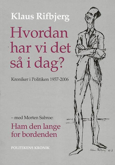 Hvordan har vi det så i dag? af Klaus Rifbjerg