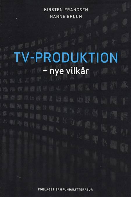 Tv-produktion af K. Frandsen og H. Bruun