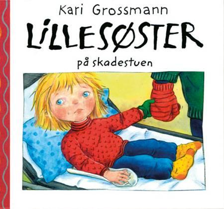 Lillesøster på skadestuen af Kari Grossmann