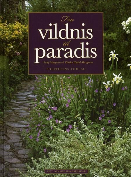 Fra vildnis til paradis af Vibeke Hattel Musgrave og Toby Musgrave