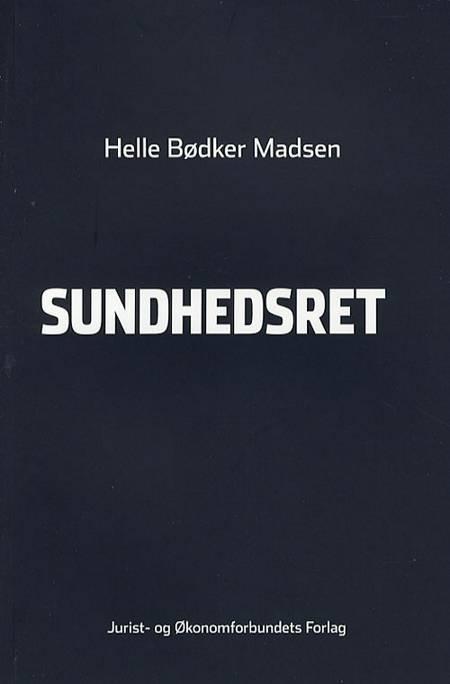 Sundhedsret af Helle Bødker Madsen
