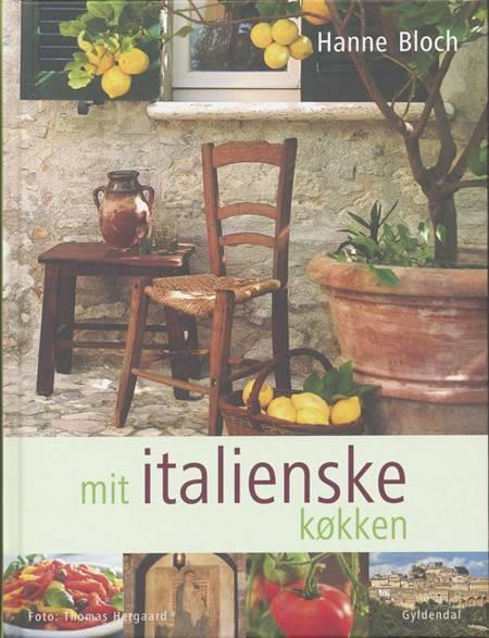 Mit italienske køkken af Hanne Bloch
