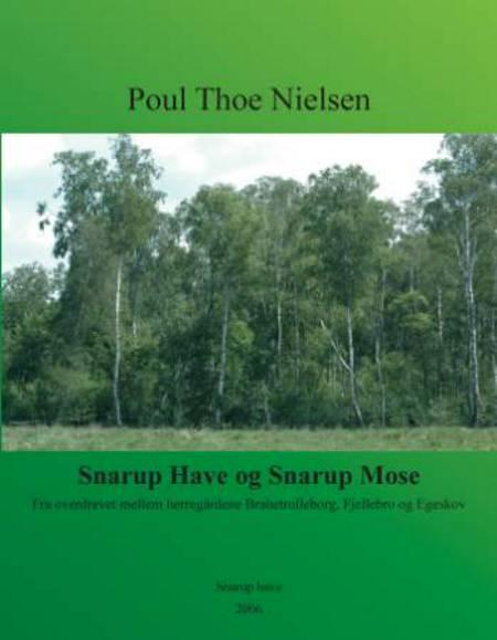 Snarup Have og Snarup Mose af Poul Thoe Nielsen
