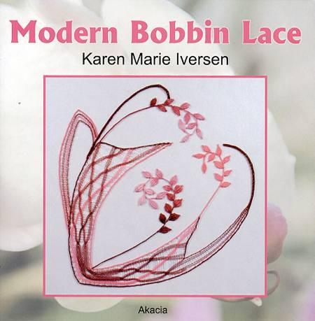 Modern Bobbin Lace af Karen Marie Iversen