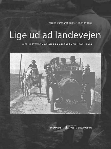Lige ud ad landevejen af Jørgen Burchardt og Mette Schønberg