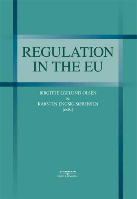 Regulation in the EU af Birgitte E. Olsen og Karsten E. Sørensen