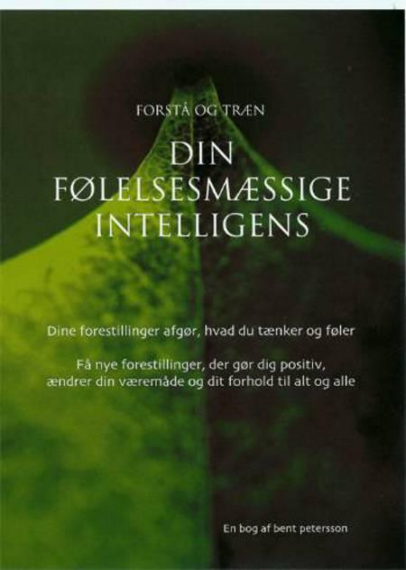 Forstå og træn din følelsesmæssige intelligens af Bent Petersson