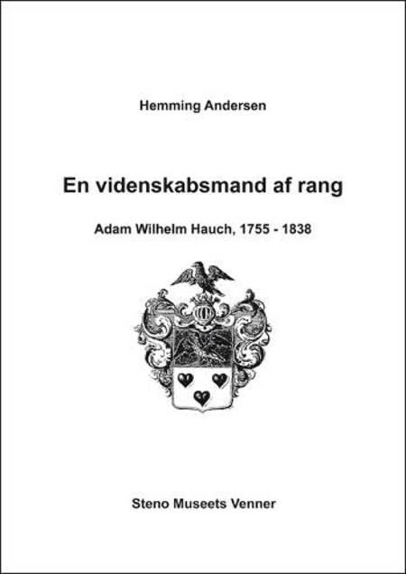 En videnskabsmand af rang af Hemming Andersen