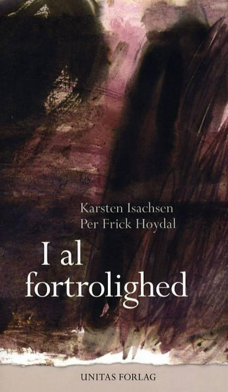 I al fortrolighed af Karsten Isachsen og Per Frick Høydal