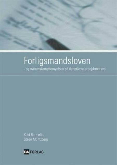 Forligsmandsloven af Keld Burmølle og Steen Müntzberg