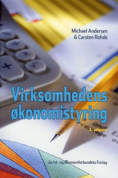 Virksomhedens økonomistyring af Michael Andersen, Carsten Rohde og Jytte Grambo Larsen