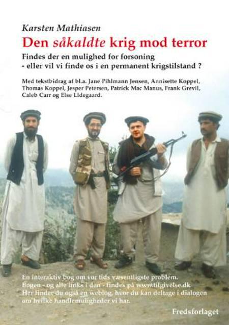 Den såkaldte krig mod terror af Karsten Mathiasen