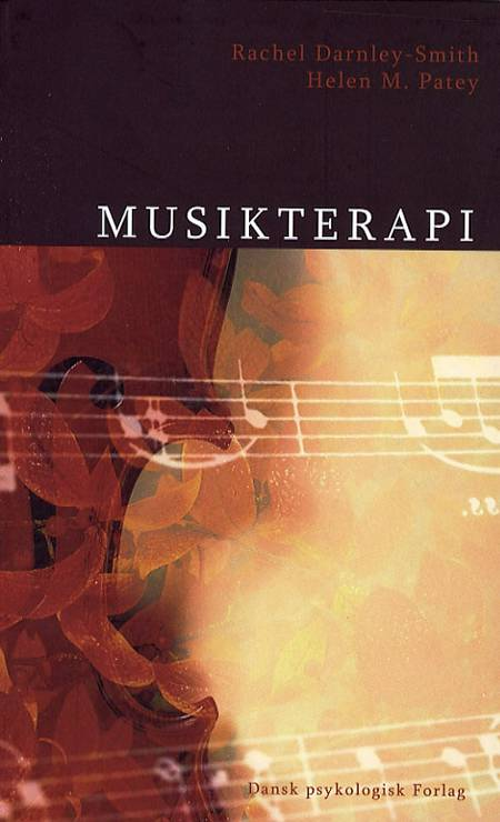 Musikterapi af Helen M. Patey og Rachel Darnley-Smith