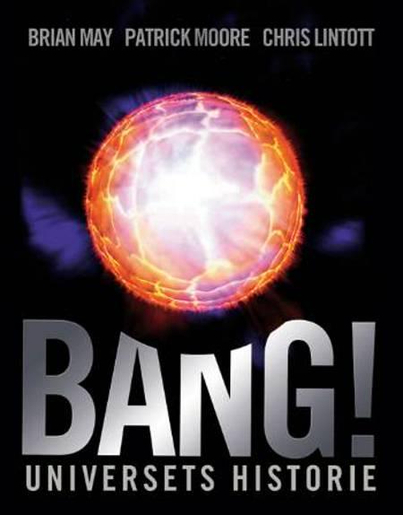 Bang! af Patrick Moore, Chris Lintott og Brian May