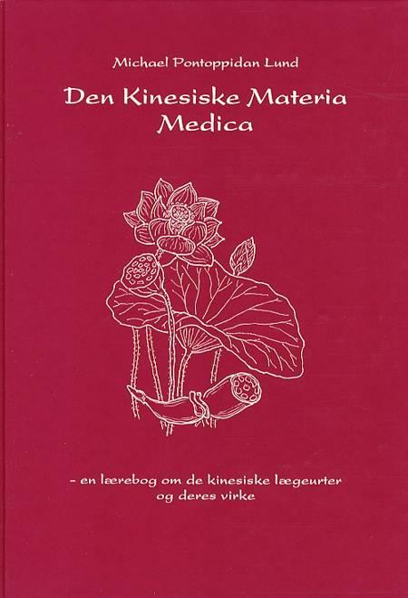 Den kinesiske materia medica af Michael Pontoppidan Lund
