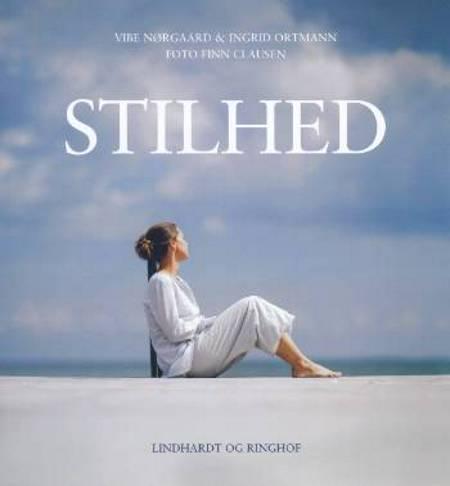 Stilhed af Ingrid Ortmann og Vibe Nørgaard