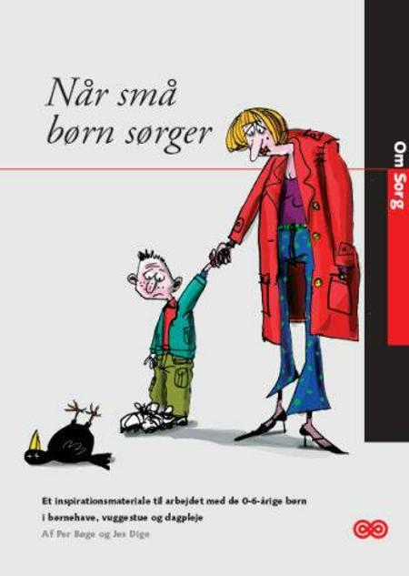 Når små børn sørger af Per Bøge og Jes Dige